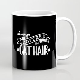 Covered in Cat Hair (Inverted) Coffee Mug