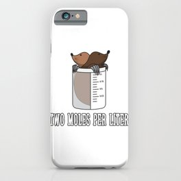 Two Moles Per Liter Gift iPhone Case