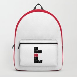 Go Hard Gym Quote Backpack