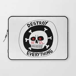 DESTROY EVERYTHING Laptop Sleeve
