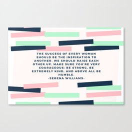 Serena Williams On Women Supporting Each Other 6 Canvas Print