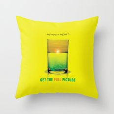 Get The Full Picture Throw Pillow