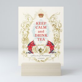 Keep Calm and Drink Tea Mini Art Print