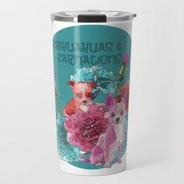 chihuahuas and carnations Travel Mug