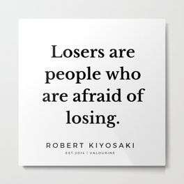 35  |  Robert Kiyosaki Quotes | 190824 Metal Print