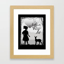 Not All Who Wonder Are Lost Framed Art Print