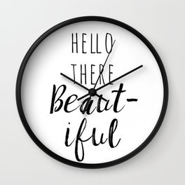 Hello There Beautiful Wall Clock