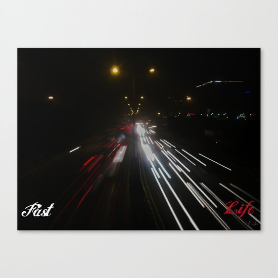 Fast Life Canvas Print