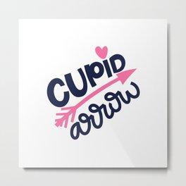 CUPID arrow. LOVE lettering. Metal Print