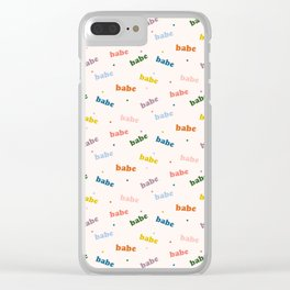 Um Babe? Clear iPhone Case