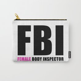 FBI Female Body Inspector Carry-All Pouch