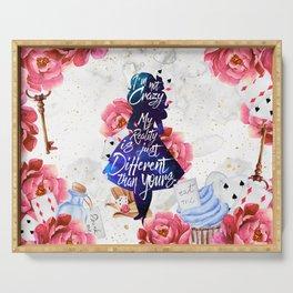 Alice in Wonderland - I'm Not Crazy Serving Tray