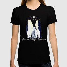 Obsessive Penguin Disorder* T-shirt