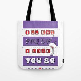 I Love You So Tote Bag