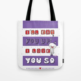 I Love You So Tote Bag