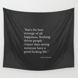 Happiness (Chuck Palahniuk) Wall Tapestry
