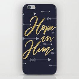 Hope in Him iPhone Skin