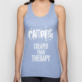 Camping, Cheaper Than Therapy Unisex Tank Top
