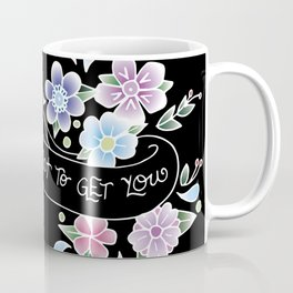 Life's Not Out to Get You Coffee Mug