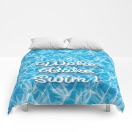 Wake Bake Swim! Comforters