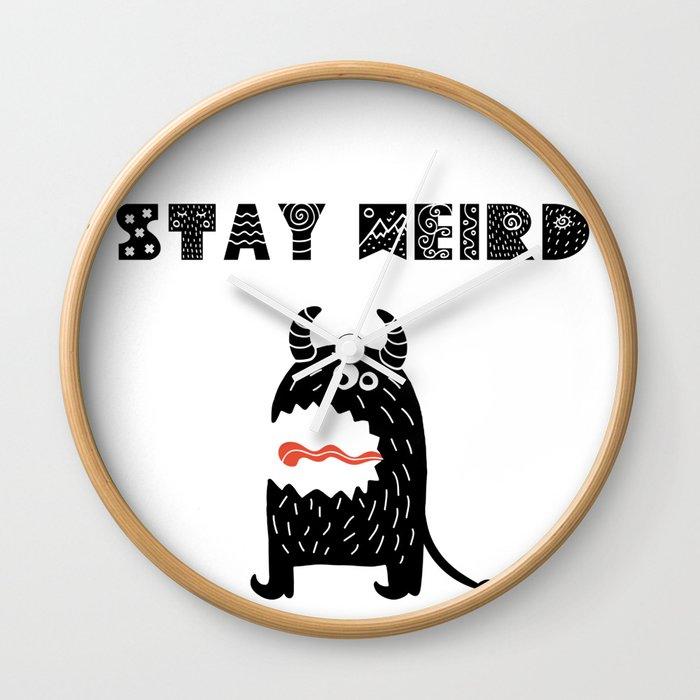 Stay Weird Wall Clock By Littlebunnywordtime Society6
