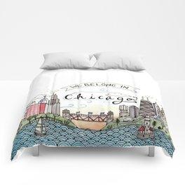 We Belong in Chicago Comforters