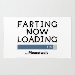 Farting Now Loading ... Please Wait Rug