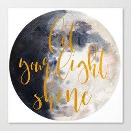 Let Your Light Shine Canvas Print