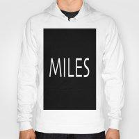 miles davis Hoodies featuring miles by Luigi Colarullo