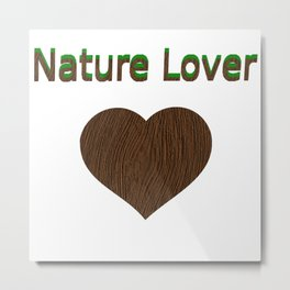 Nature Lover wooden heart, forest Metal Print