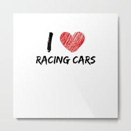 I Love Racing Cars Metal Print