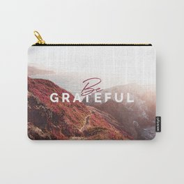 Be Grateful Carry-All Pouch