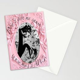 Claws - Don't give me cause to use my CLAWS! Stationery Cards