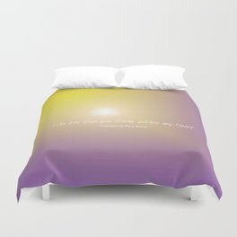 Like the Sun you Shine within my Heart verse Duvet Cover