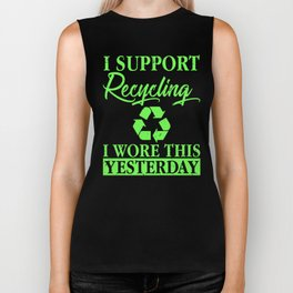 I Support Recycling I Wore This Yesterday Eco Biker Tank