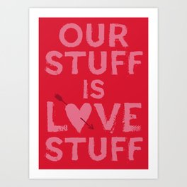 Love Stuff Art Print
