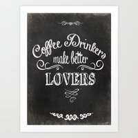 coffee Art Prints featuring COFFEE by Monika Strigel