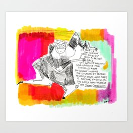 Thought for the day Art Print
