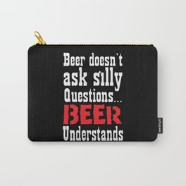 Beer Understands Carry-All Pouch