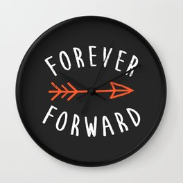 Forever Forward Wall Clock