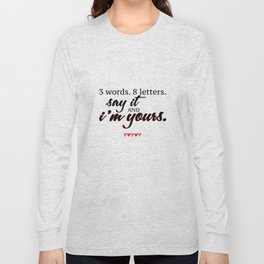 3 words. 8 letters. | gossip girl quote  Long Sleeve T-shirt