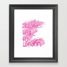 All the Way to London Framed Art Print