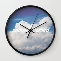 Dare to feel thrilled Wall Clock