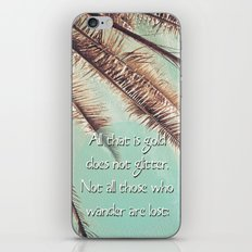 All that is gold does not glitter  {Quote} iPhone & iPod Skin