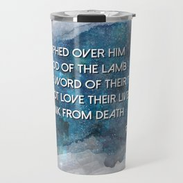 Revelation 12:11 Travel Mug