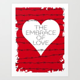 The embrace of love Art Print