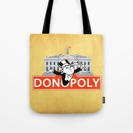 Donopoly: Why buy Park Place or Boardwalk when you can buy Pennsylvania Avenue! Tote Bag