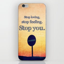 Stop iPhone Skin