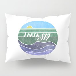 Earth Day 2017 Pillow Sham
