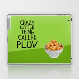CRAZY LITTLE THING CALLED PLOV Laptop & iPad Skin